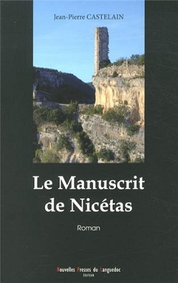 Le manuscrit de Nicétas, de Jean-Pierre Castelain