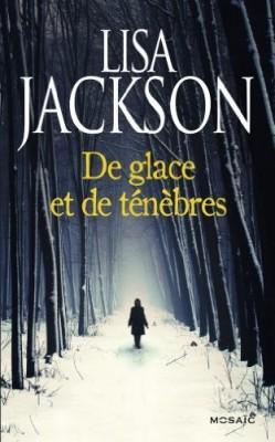 de glace et de ténèbres aux éditions mosaïc Lisa jackson
