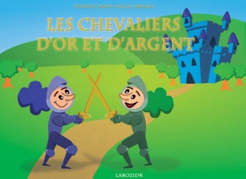Les Chevaliers d'Or et d'Argent