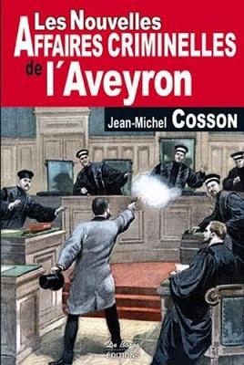 Aveyron nouvelles affaires criminelles