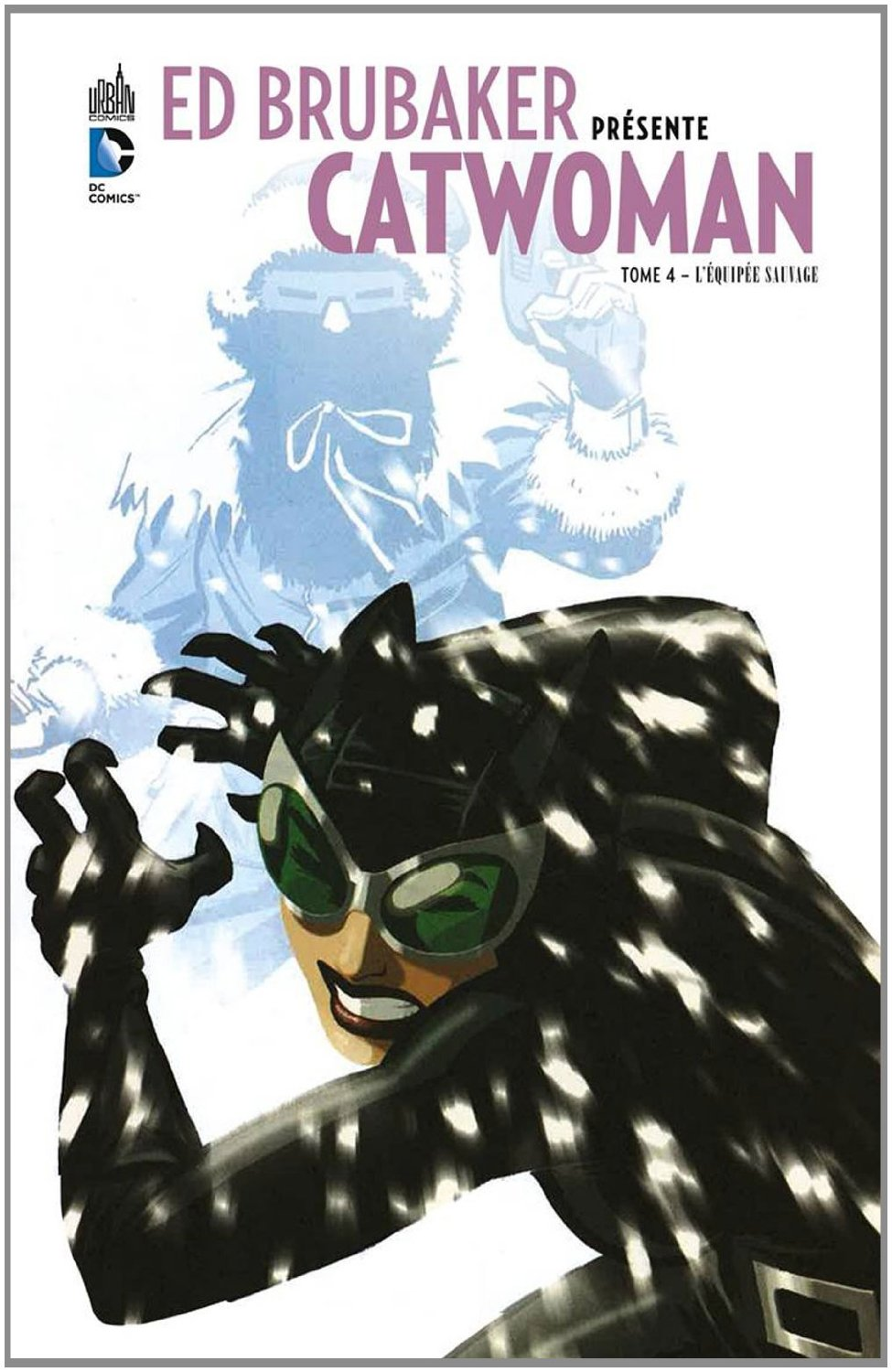 ED BRUBAKER CATWOMAN TOME 4