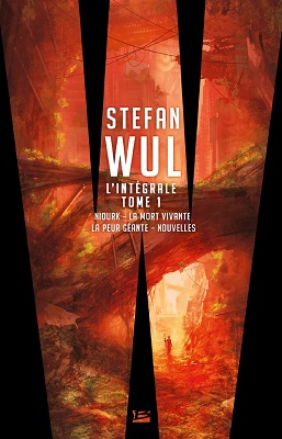 Stephan Wul, l'intégrale Tome 1