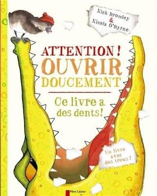 attention-ouvrir-doucement-ce-livre-a-des-dents-flammarion