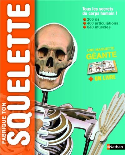 fabrique ton squelette Nathan