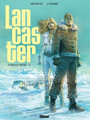 lancaster-t1-les-portes-de-l-arctique-glenat