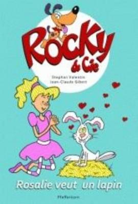 rosalie veut un lapin tome 1 rocky & cie