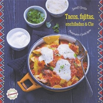 tacos-fajitas-enchiladas-cie-larousse