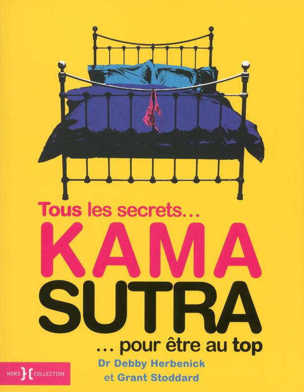 tous les secrets pour être au top kama sutra
