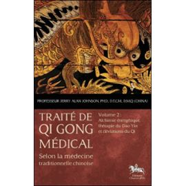 traite-de-qi-gong-medical-volume-2-alchimie-therapie-du-dao-yin-et-deviation-de-jerry-alan-johnson-948435877_ML
