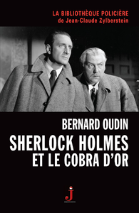Sherlock Holmes et le cobra d'or de Bernard Oudin