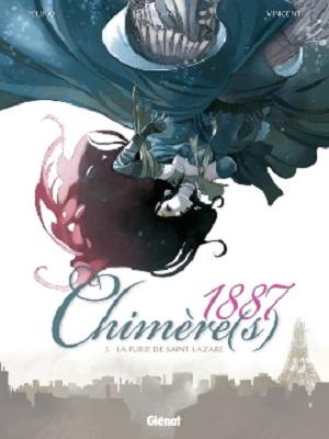 chimeres-1887-t3-la-furie-de-saint-lazare-glenat
