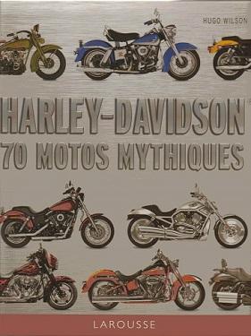harley-davidson-70-motos-mythiques-larousse