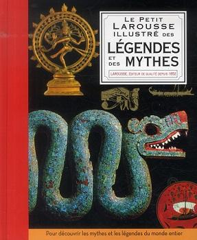 le-petit-larousse-illustre-des-legendes-et-des-mythes