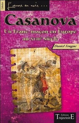 Casanova, un Franc-maçon en Europe aux XVIIIe siècle