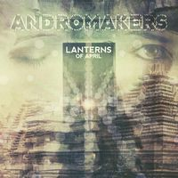 Andromakers Lanters of April