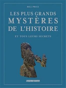 Les plus grands mystères de l'Histoire et tous leurs secrets