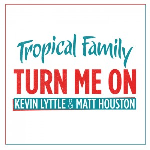 Matt-Houston-&-Kevin-Lyttle---Turn-Me-On-(Cover-BD)