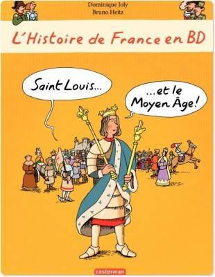 histoire-de-france-en-bd-saint-louis-moyen-age-casterman