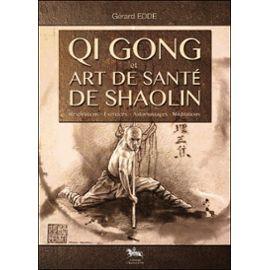 Qi gong et art de santé de shaolin