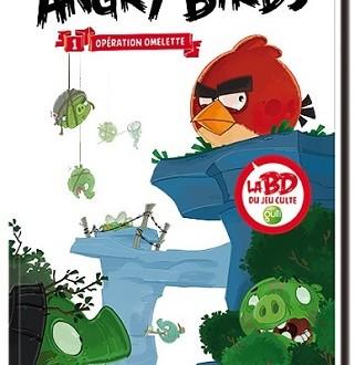 La bd du jeu culte angry birds premier tome op ration - Jeu info angry birds ...