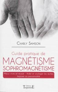 guide pratique du magnétisme et sophromagnétisme