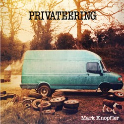 Privateering album Mark Knopfler