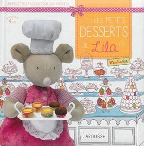 les-petits-desserts-de-lila-moulin-roty-larousse