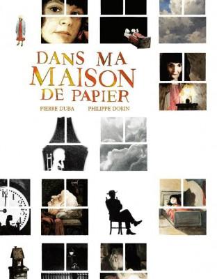 DANS MA MAISON DE PAPIER DUBA DORIN