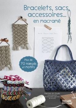 bracelets-sacs-accessoires-en-macrame-dessain-et-tolra