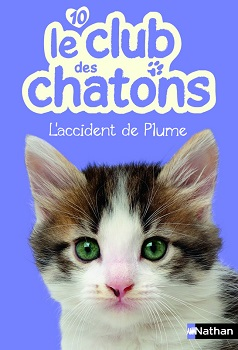 le-club-des-chatons-nathan-l-accident-de-plume