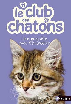 le-club-des-chatons-nathan-une-enquete-avec-chaussette