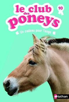 le-club-des-poneys-un-cadeau-pour-tango-nathan