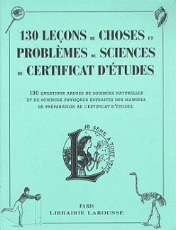 130-lecons-de-choses-problemes-sciences-certificat-d-etudes-larousse