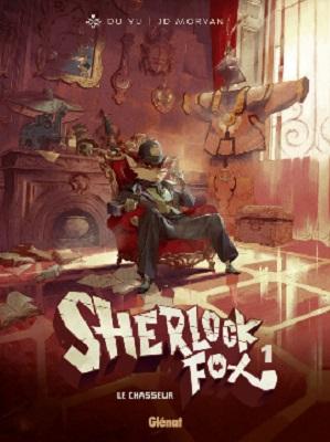 sherlock-fox-T1-le-chasseur-glenat