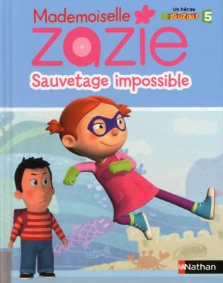 mademoiselle zazie sauvetage impossible