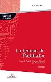 La femme de PARIHAKA, de Witi Ihimaera