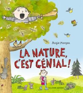 la-nature-c-est-genial-gallimard