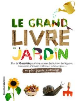 le-grand-livre-du-jardin-gallimard-