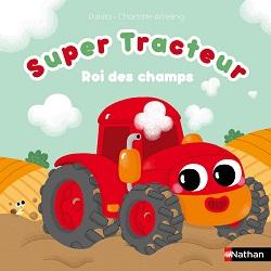 super-tracteur-mes-histoires-douces-nathan