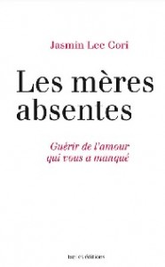 les meres absentes