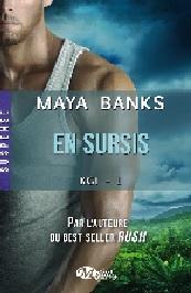 en sursis maya banks