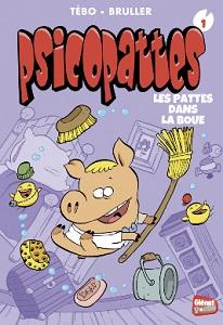 psicopattes-t1-pattes-dans-boue-glenat