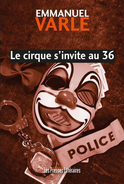 Le cirque invite au 36,