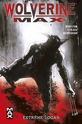 Wolverine Max, le tome 3