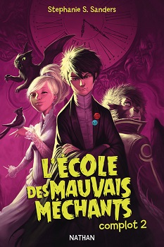 ecole-mauvais-mechants-complot-2-nathan