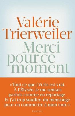 Merci pour ce moment-Valerie Trierweiler