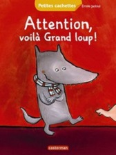 attention-voila-grand-loup-casterman
