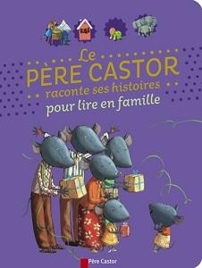 pere-castor-raconte-histoires-pour-lire-famille-flammarion