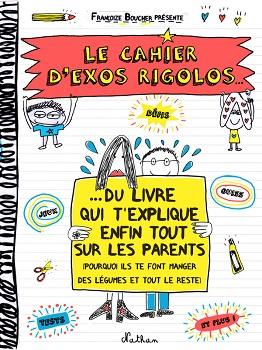 cahier-exos-rigolos-livre-explique-parents-nathan