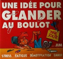 idee-glander-boulot-par-jour-jim